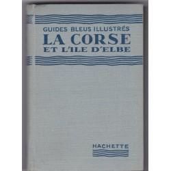 La Corse et l'île d'Elbe,...