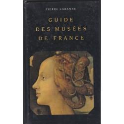 Guide des musées de France,...