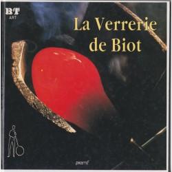 La verrerie de Biot, 1993,...