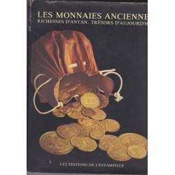 Les monnaies anciennes,...