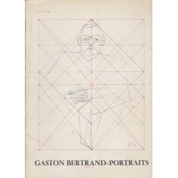 Gaston Bertrand, Portraits,...