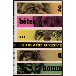 20 bêtes 1 homme, Bernard...