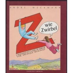 Z wie Zwirbel, l'allemand...