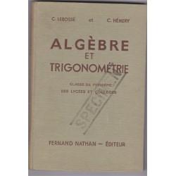 Algèbre et trigonométrie...