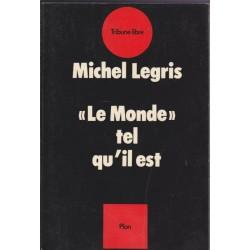 """""""Le Monde"""" tel qu'il est,..."""