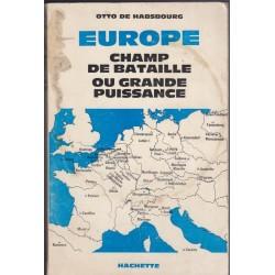 Europe, champ de bataille...