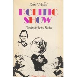 Politic show, Robert...