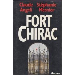 Fort Chirac, Claude Angeli...