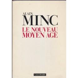 Le nouveau Moyen Age, Alain...