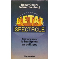 L'Etat spectacle,...