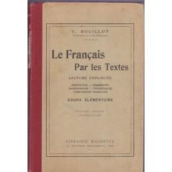 Le Français par les textes,...