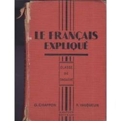 Le français expliqué,...