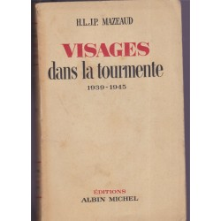 Visages dans la tourmente,...