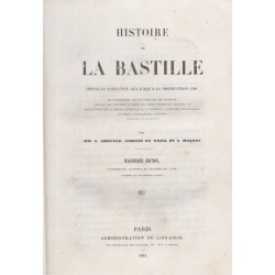 Histoire de la Bastille,...