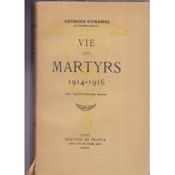 Vie des martyrs 1914-1916,...