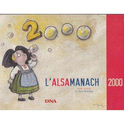 L'Alsamanach 2000 des DNA,...