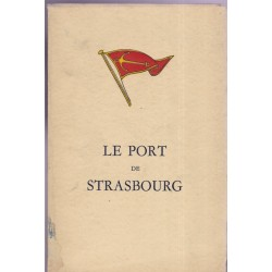 Le port de Strasbourg, Port...