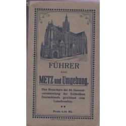 Metz, seine Umgebung und...