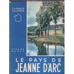 Le pays de Jeanne d'Arc,...