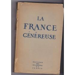 La France généreuse, 1946,...
