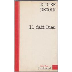 Il fait Dieu, 1975, Didier...