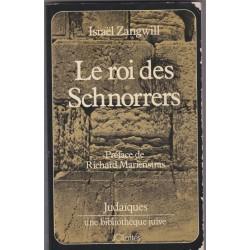 Le roi des Schnorrers,...