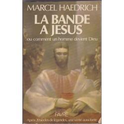 La bande à Jésus, 1982,...