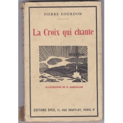 La croix qui chante, 1928,...
