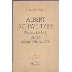 Albert Schweitzer, Weg und...