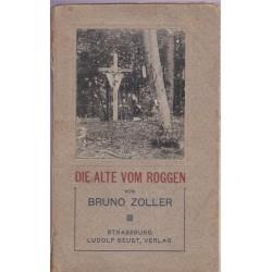 Die alte vom Roggen, Bruno...