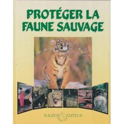Protéger la faune sauvage,...