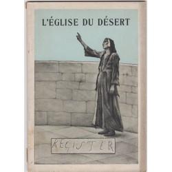L'église du désert, Henri...