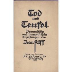 Tod und Teufel, Jean Riff,...