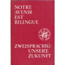 Notre avenir est bilingue,...