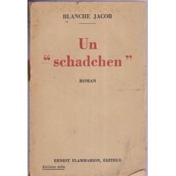 """Un """"schadchen"""", Blanche..."""
