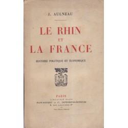 Le Rhin et la France,...