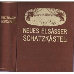 Neue Elsässer Schatzkästel,...