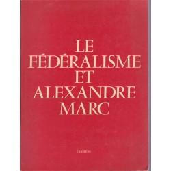 Le fédéralisme et Alexandre...