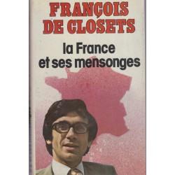 La France et ses mensonges,...