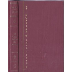 Le dossier 1939-1945, la...