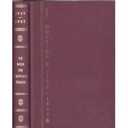Le dossier 1939-1945, le...