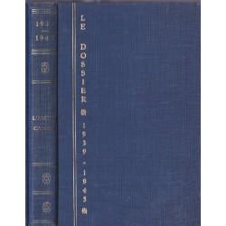 Le dossier 1939-1945,...
