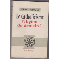 Le catholicisme, religion...