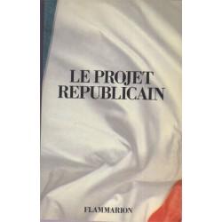 Le projet républicain,...
