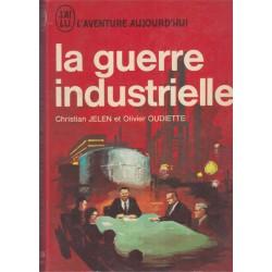 La guerre industrielle,...