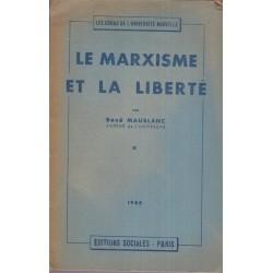 Le marxisme et la liberté,...