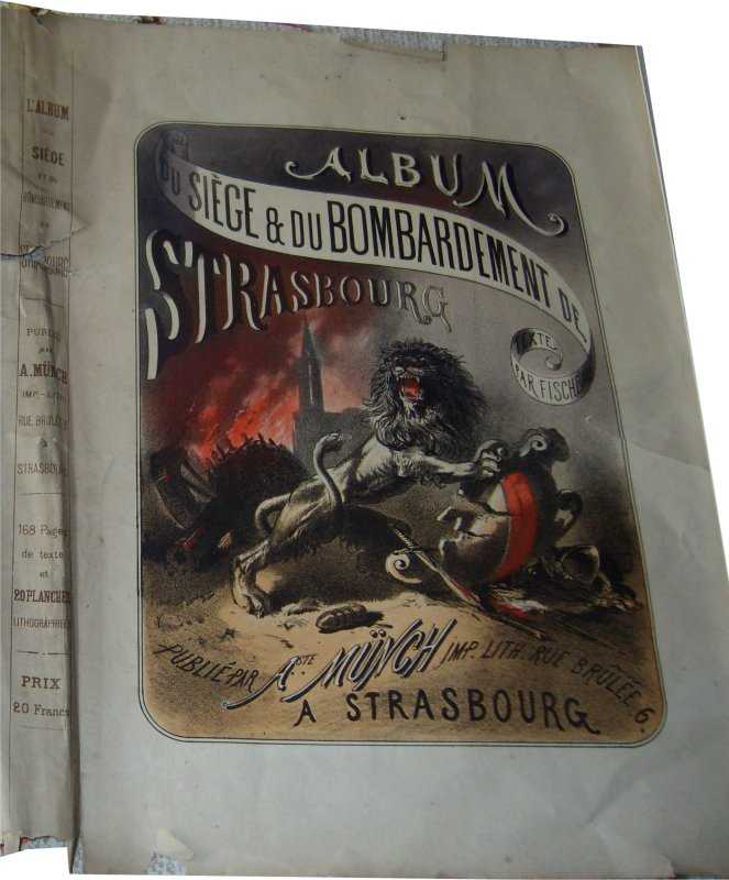 Album du Siège et du bombardement de Strasbourg de Gustave Fischbach gravé par Münch